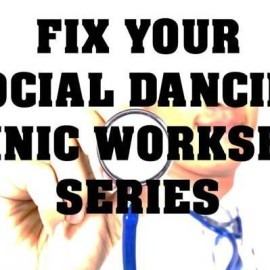 Fix your SOCIAL DANCING Clinic Workshops @ En Motion Dance School