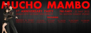 MUCHO MAMBO SINGAPORE 1st ANNIVERSARY PARTY WITH ALMA LATINA @ Enmotion 8 Craig Rd, Level 1 Singapore 089668