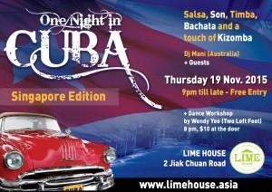 One Night in Cuba   Una Noche en Cuba @ Lime House 2 Jiak Chuan Road, Singapore 089260   Singapore   Singapore