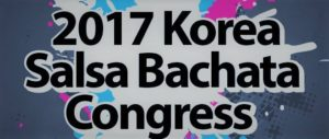 2017 Korea salsa bachata congress @ seoul korea | Seoul | South Korea