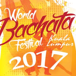 World Bachata Festival 2016 @ Kuala Lumpur Malaysia | Petaling Jaya | Selangor | Malaysia