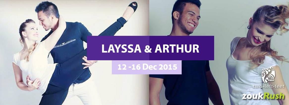 "ZoukRUSH presents ""Layssa & Arthur"" in Singapore!"