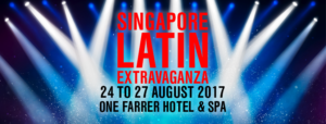 Singapore Latin Extravaganza 2017 @ ONE FARRER HOTEL & SPA 1 Farrer Park Station Road  Singapore 217562 | Singapore | Singapore